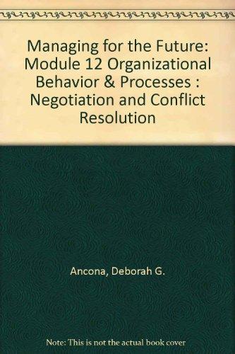 managing for the future organizational behavior