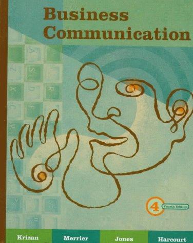 Business Communication: A. C. Krizan,