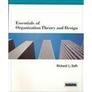 9780538879279: Essentials of Organizational Theory and Design