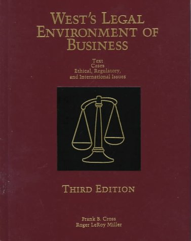 West's Legal Environment of Business: Text Cases: Frank B. Cross,