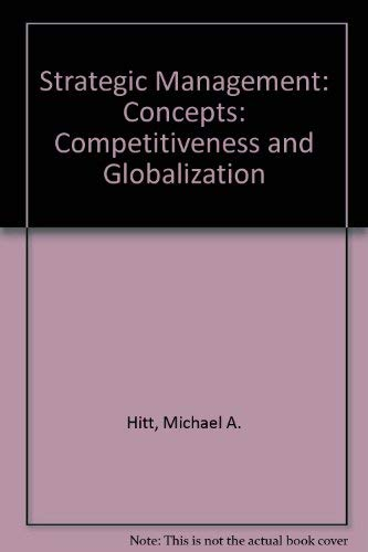 9780538881883: Strategic Management: Competitiveness and Globalization Concepts