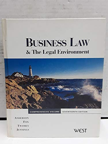 Business Law and the Legal Environment, Comprehensive: Ronald Anderson, Ivan