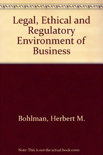 9780538884921: The Legal, Ethical, and International Environment of Business