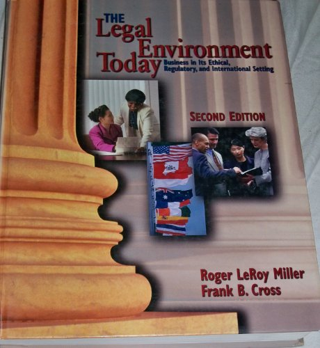 9780538885348: Legal Environment Today: Business in its Ethical, Regulatory and International Setting
