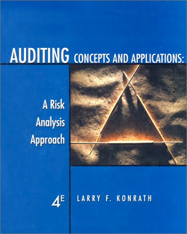 Auditing Concepts and Applications: A Risk-Analysis Approach: Konrath, Larry F.