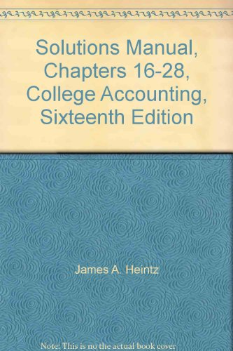 9780538886376: Solutions Manual, Chapters 16-28, College Accounting, Sixteenth Edition