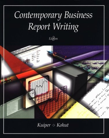 9780538887595: Contemporary Business Report Writing