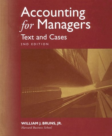 9780538887779: Accounting for Managers: Text & Cases