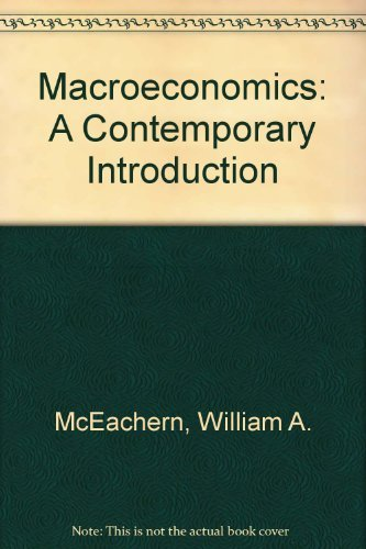 9780538888479: Macroeconomics: A Contemporary Introduction, The Wall Street Journal Edition