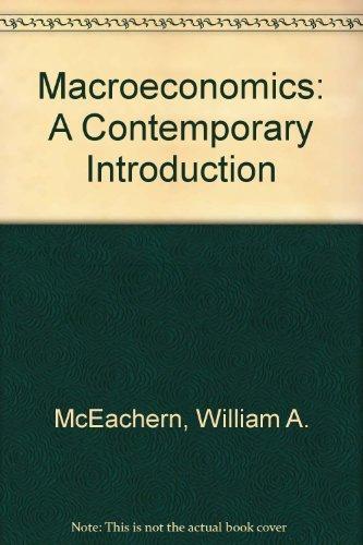 Macroeconomics: A Contemporary Introduction, 5th: McEachern, William A.