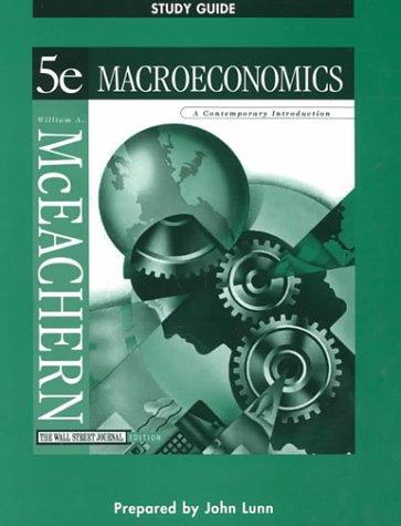 Macroeconmics : Contemporary Introduction: John Lunn; McEachern