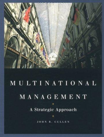 9780538890342: Multinational Management: A Strategic Approach