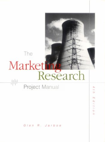 9780538891486: Marketing Research Project Manual