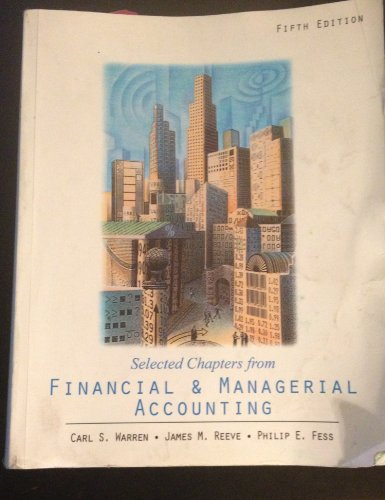 Selected Chapters from Financial & Managerial Accounting: Carl S. Warrren,