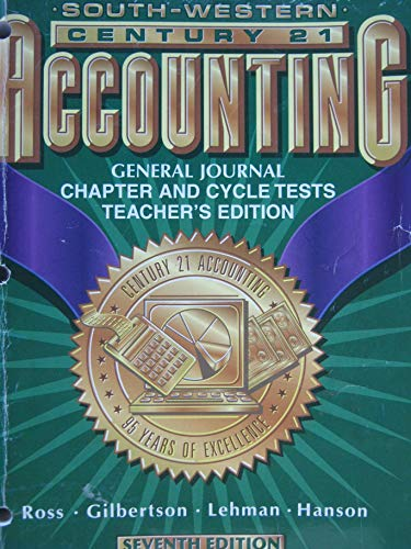 9780538966634: South-western Century 21 Accounting, 7th Edition: General Journal, Chapter and Cycle Tests, Teacher'