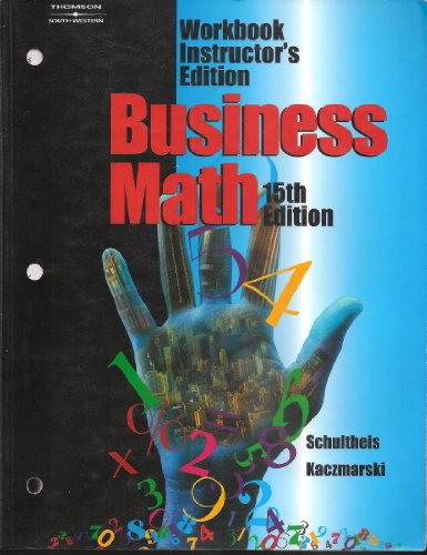 9780538970310: Business Math: Workbook, Instructor's Edition, 15th Edition