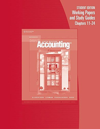 9780538972352: Working Papers, Chapters 10-24 for Gilbertson/Lehman/Passalacqua/Ross' Century 21 Accounting: Advanced, 8th