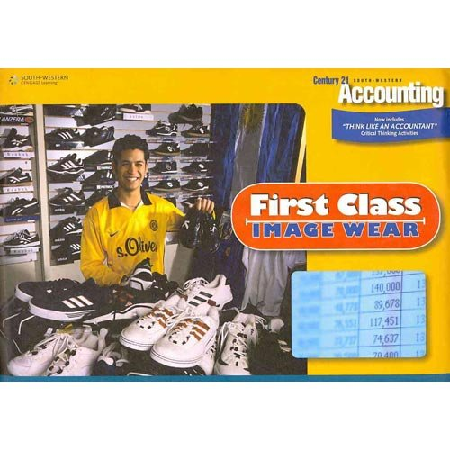 First Class Image Wear for Century 21 Accounting (Automated Simulation with Narrative of ...