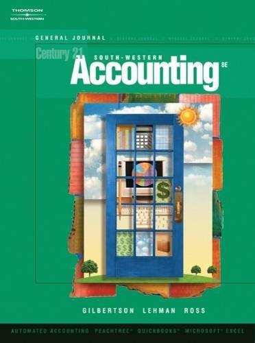 General Journal, Century 21 Accounting, 8th Edition: Gilbertson, Claudia Bienias; Lehman, Mark W.; ...