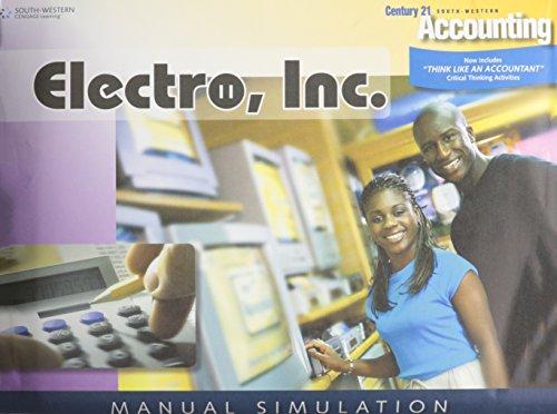 9780538972901: Century 21 Accounting Tronics, Inc.: Manual Simulation