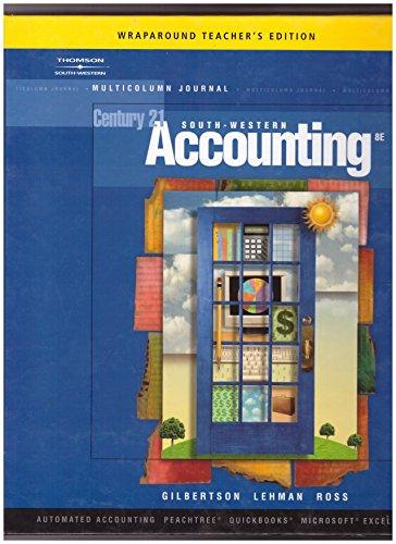 Century 21 South - Western Accounting (Wraparound Teacher's Edition): GILBERTSON; LEHMAN; ROSS