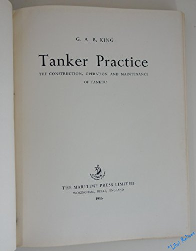 9780540004065: Tanker Practice: The Construction, Operation and Maintenance of Tankers