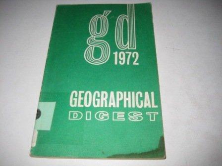 The Geographical Digest 1972: Fullard Harold ed.