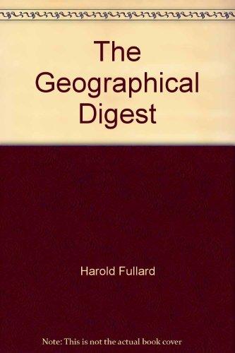 The Geographical Digest 1973: Fullard Harold ed.