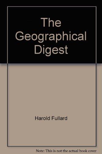 The Geographical Digest 1974: Fullard Harold ed.