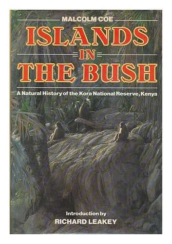 9780540010868: Islands in the Bush: A Natural History of the Kora National Reserve, Kenya