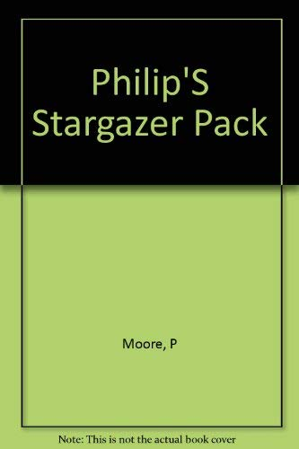 Philips' Stargazer: Your Guide to the Galaxy/Includes Plainsphere, Chart of the Stars, Signpost to the Stars (9780540011131) by Patrick Moore