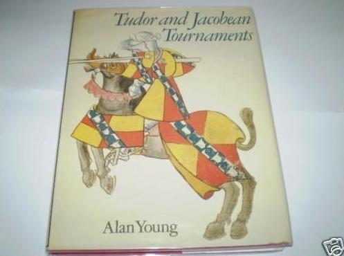9780540011209: Tudor and Jacobean Tournaments