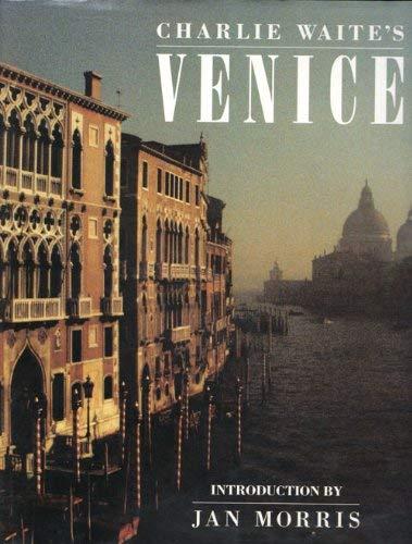 9780540011902: Charlie Waite's Venice