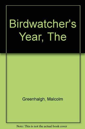 9780540012183: The Birdwatcher's Year
