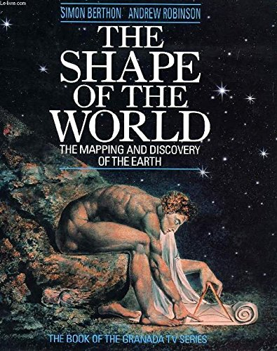 Shape of the World the Mapping and Discove: Berthton, Simon