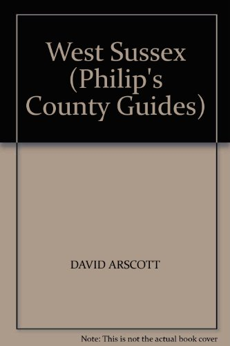9780540012671: West Sussex (Philip's County Guides)