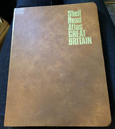 Shell Road Atlas of Great Britain: George Philip &