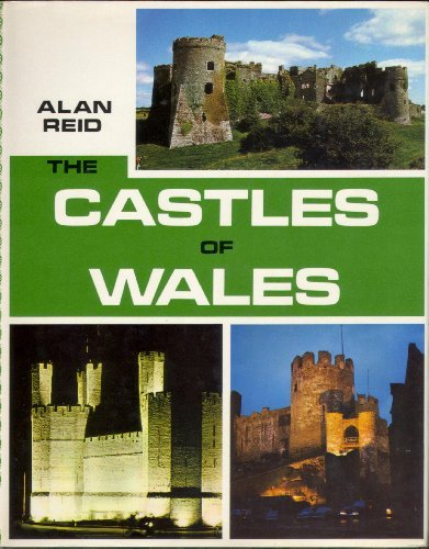 Castles of Wales: Reid, Alan