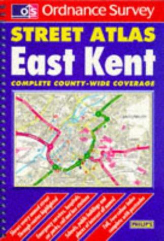 9780540072767: Ordnance Survey East Kent Street Atlas (Ordnance Survey/ Philip's Street Atlases)