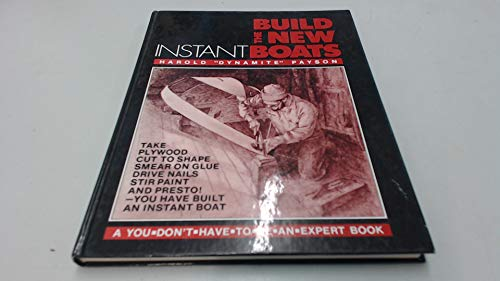 9780540073153: Build the New Instant Boats (A You-don't-have-to-be-an-expert book)