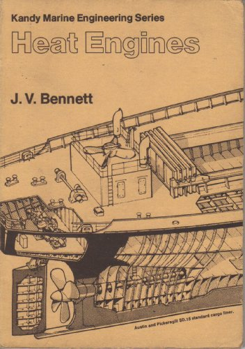 Heat Engines: Questions and Answers (Kandy marine: J.V. Bennett