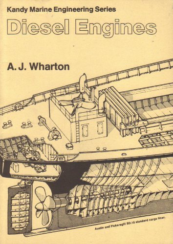 Diesel Engines: Questions and Answers (Kandy marine: Wharton, A.J.