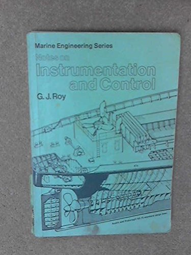 9780540073443: Notes on Instrumentation and Control (Marine engineering)