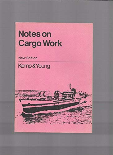 Notes on Cargo Work: J. F. Kemp;