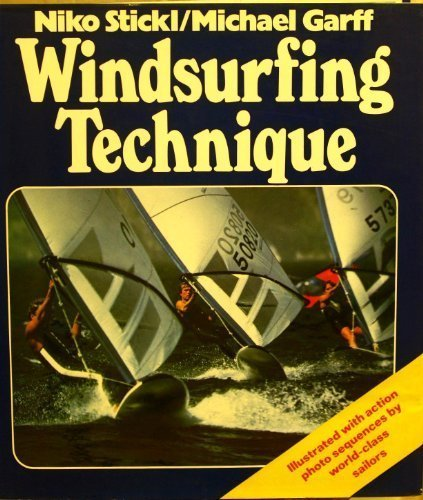 9780540074075: Windsurfing Technique
