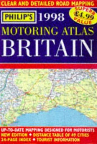 9780540074570: Philips Motoring Atlas Britain 1998 (Road Atlas)