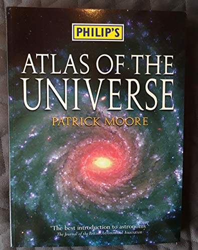 Philip'S Atlas of Universe Pb Tsp (9780540078592) by Patrick. Moore