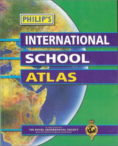 9780540078608: Philip's International School Atlas