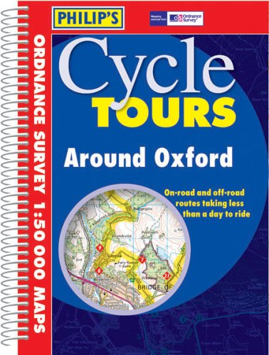 Around Oxford (Philip's Cycle Tours): Philips