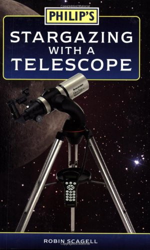 9780540084784: Philip's Stargazing with a Telescope